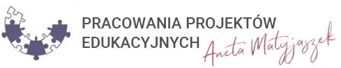 Pracownia Projektów Edukacyjnych Aneta Matyjaszek